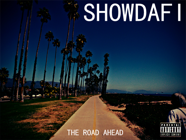 SHOWDAFI - The Road Ahead (album cover)